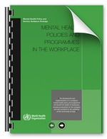Mental Health Policies and Programmes in the Workplace
